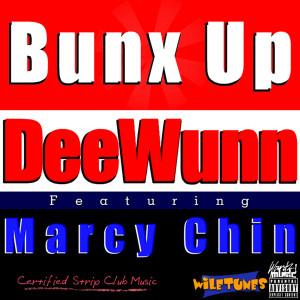 收聽DeeWunn的Bunx Up歌詞歌曲