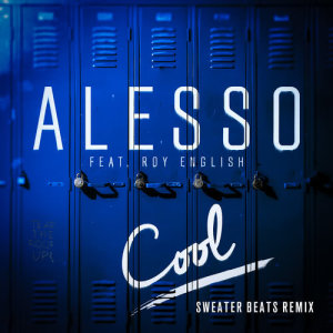Listen to Cool song with lyrics from Alesso