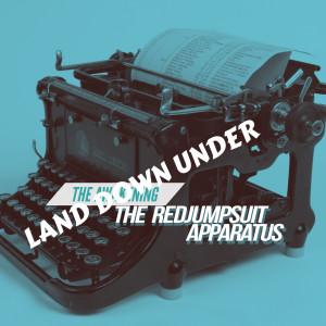 Land Down Under dari The Red Jumpsuit Apparatus