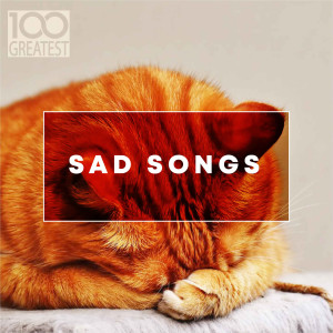 Album 100 Greatest Sad Songs from Various Artists