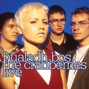 อัลบั้ม Bualadh Bos: The Cranberries Live