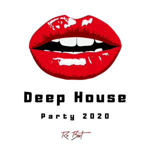Album Deep House Party 2020 from Ro Beat