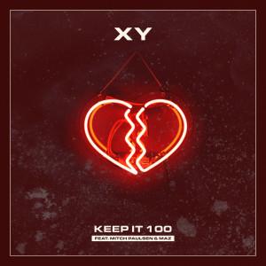 Xy的專輯Keep It 100 (Explicit)