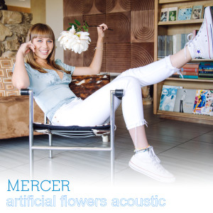 Album Artificial Flowers (Acoustic) from Mercer