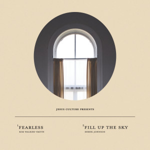 Album Fearless / Fill Up The Sky from Jesus Culture
