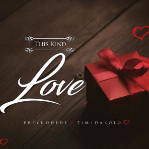 Album This Kind Love from Timi Dakolo