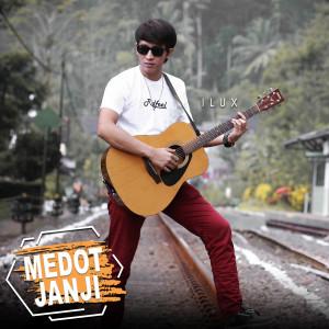 Download Lagu Ilux - Medot Janji