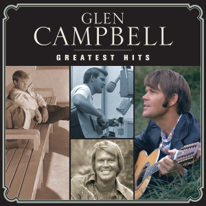 Glen Campbell的專輯Greatest Hits