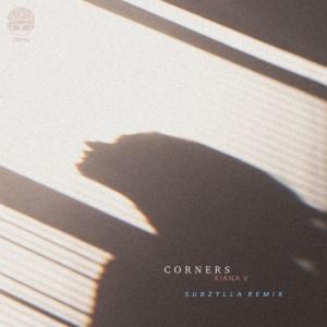 Album Corners (Subzylla Remix) from Kiana Valenciano