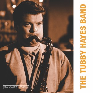 Album BBC Jazz for Moderns from Tubby Hayes