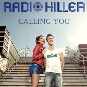 Radio Killer的專輯Calling You