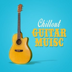 Album Chillout Guitar Music from Guitar Songs