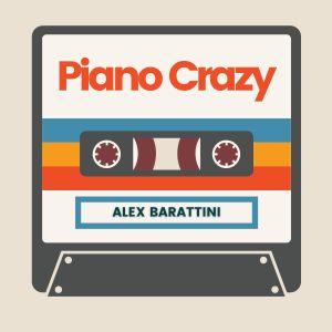 Album Piano Crazy from Alex Barattini