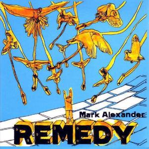 Album Remedy from MARK ALEXANDER
