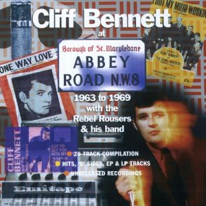 Album At Abbey Road 1963-69 from Cliff Bennett & The Rebel Rousers