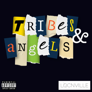 Album Tribes & Angels - EP from Locnville