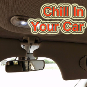 Album Chill In Your Car (Explicit) from Various Artists