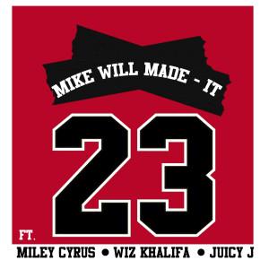23 2013 Mike Will Made-It; Miley Cyrus; Wiz Khalifa; Juicy J