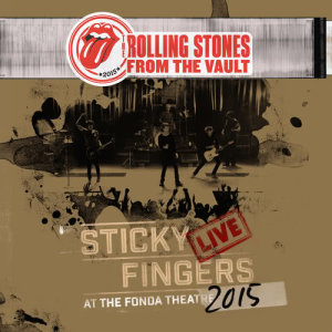 The Rolling Stones的專輯Sticky Fingers Live At The Fonda Theatre