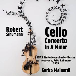 Fritz Lehmann的專輯Robert Schumann: Cello Concerto In A Minor, Op. 129 (1953)