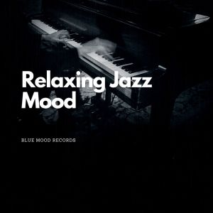 Smooth Jazz的專輯Relaxing Jazz Mood
