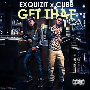 Album Get That (Explicit) from Cubb