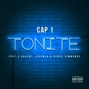 Cap 1的專輯Tonite (feat. 2 Chainz, Jeremih & Verse Simmonds) - Single