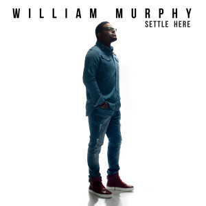 Album Settle Here from William Murphy