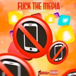 Fuck the Media (Explicit)