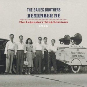 Album Remember Me - The Legendary King Sessions - 1946 from Bailes Brothers