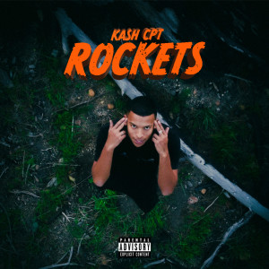 Album ROCKETS (Explicit) from KashCPT