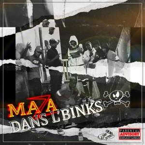 Album Dans l'Binks (Explicit) from Maza
