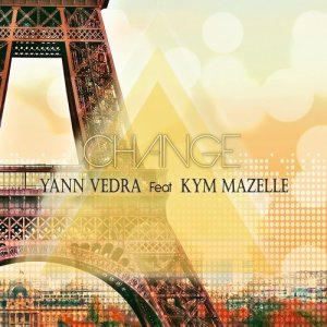 Listen to Change (feat. Kym Mazelle) (Original Edit Mix) song with lyrics from Yann Vedra