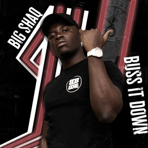 Album Buss It Down (Explicit) from Big Shaq