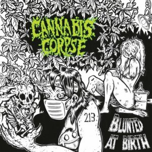 Listen to When Weed Replaces Life song with lyrics from Cannabis Corpse