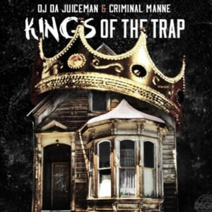 Album Kings of the Trap (Explicit) from Criminal Manne