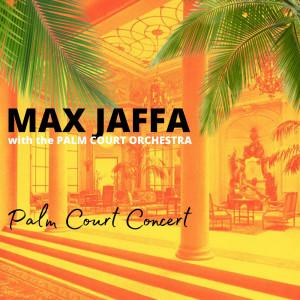 Max Jaffa的專輯Palm Court Concert