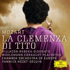 """Chamber Orchestra of Europe的專輯Mozart: La clemenza di Tito, K. 621 / Act 2, """"Deh per questo istante solo"""""""