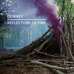 Album Reflections of Time from Denney