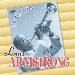 Louis Armstrong的專輯The Fabulous Louis Armstrong