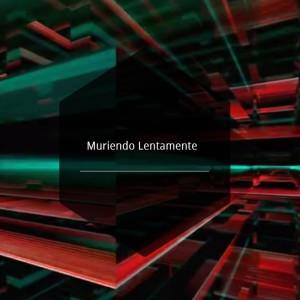 Album Muriendo Lentamente from Calixto Ochoa