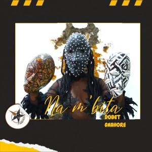 Album Na m'bita from Dobet Gnahoré