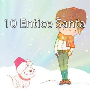 Album 10 Entice Santa from Christmas