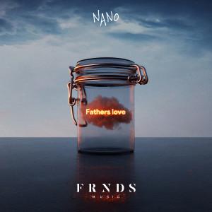 Father's Love dari IL Nano