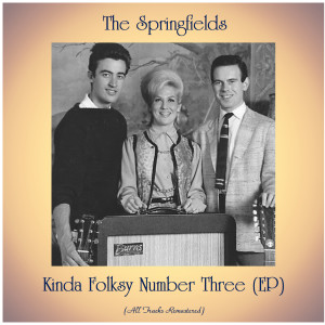 Album Kinda Folksy Number Three (EP) from The Springfields