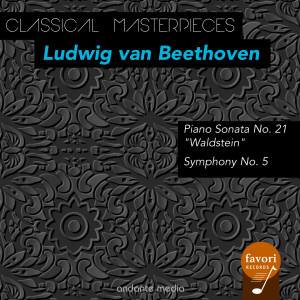 "Dubravka Tomsic的專輯Classical Masterpieces - Ludwig van Beethoven: Piano Sonata ""Waldstein"" & Symphony No. 5"