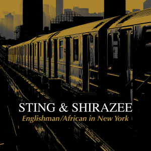 Album Englishman / African in New York from Sting