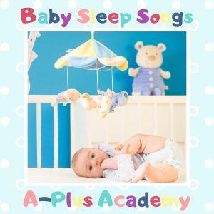 Album Baby Sleep Songs from A-Plus Academy