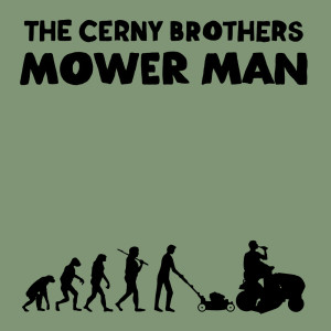 Album Mower Man from The Cerny Brothers