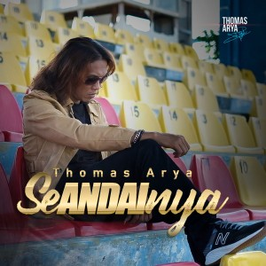 Album Thomas Arya - Seandainya from Thomas Arya